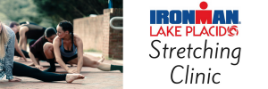 Ironman Lake Placid Stretching Clinic